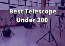 Best Telescope Under 200 [What to Expect]