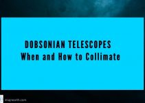 How To Collimate a Dobsonian Telescope – Or All Reflectors [diagrams]